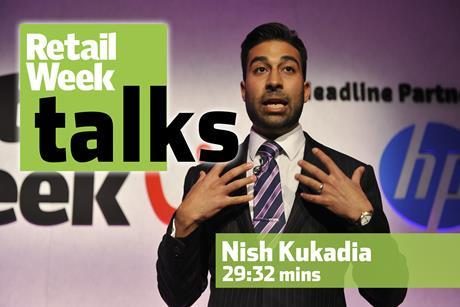 Nish Kukadia – Retail Week Talks
