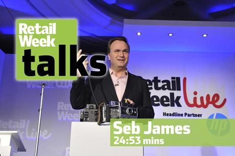 Seb James – Retail Week Talks