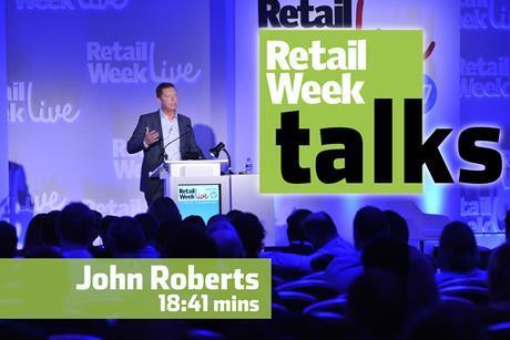 John Roberts – Retail Week Talks