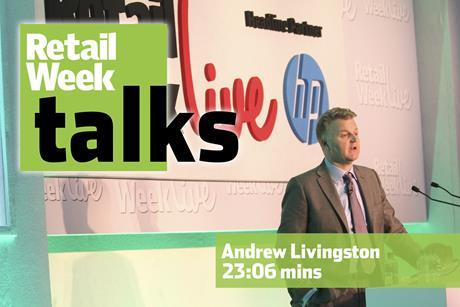 Andrew Livingston – Retail Week Talks