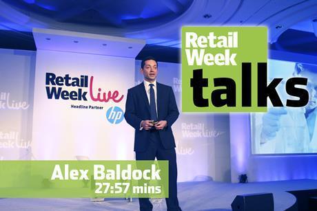 Alex Baldock – Retail Week Talks