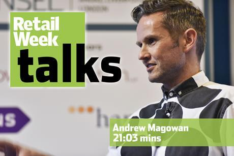 Andrew Magowan – Retail Week Talks