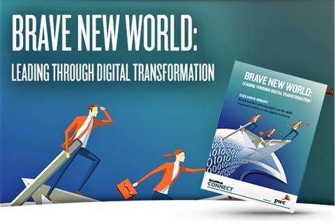 Brave New World: leading through digital transformation