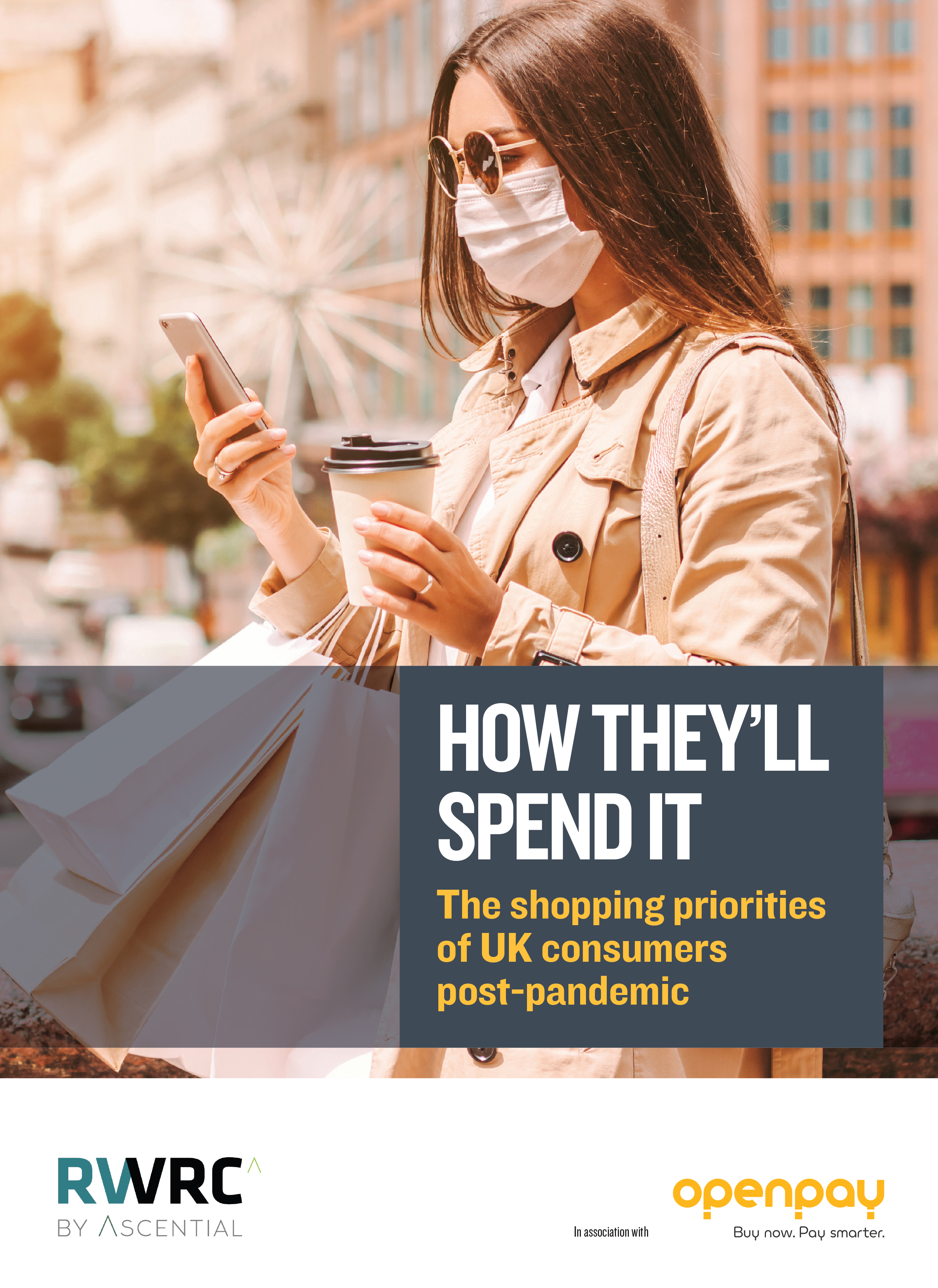 How They'll Spend It – The shopping priorities of UK consumers post-pandemic